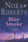 Blue Smoke by Nora Roberts (Paperback, 2005)