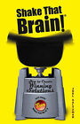 Shake That Brain: How to Create Winning Solutions and Have Fun While You're at it by Joel Saltzman (Hardback, 2006)