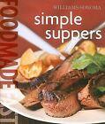 Simple Suppers by Melanie Barnard (Hardback, 2007)