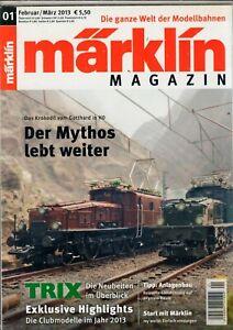 Klug MÄrklin Magazin - 01 Februar / März 2013 - Heft Ovp - Modell Eisenbahn - B20668