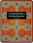 The Treasury of Celtic Knots by Aidan Meehan (Paperback, 2005)