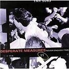 Desperate Measures - Never Enough Time (2005)