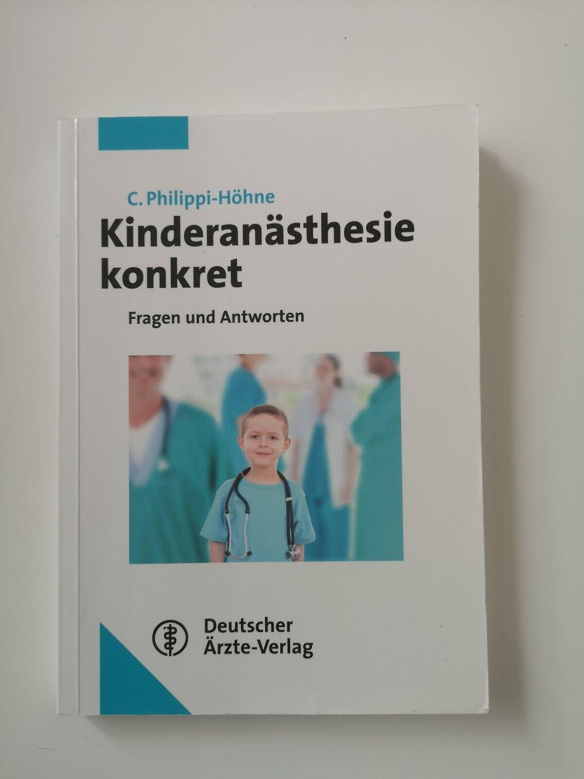 Kinderanästhesie konkret Philippi-Höhne anästhesie Pädiatrie Fachbuch Lehrbuch