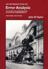 An Introduction to Error Analysis : The Study of Uncertainties in Physical Measurements by John R. Taylor (1997, Paperback, Revised)