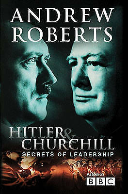 Hitler and Churchill: Secrets of Leadership-ExLibrary