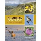 Cumbrian Contrasts: A Vision of Countryside by Jan Wiltshire (Paperback, 2016)