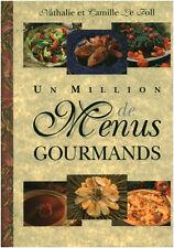 """Livre Cuisine """" Un Million de Menus Gourmands - N Et C Le Foll """" ( No  7155 )"""