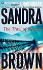 The Thrill of Victory by Sandra Brown (CD-Audio, 2013)