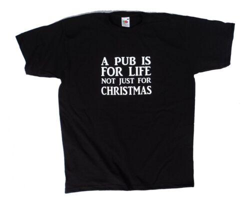 Un Pub Est Pour la vie pas seulement pour Noël Drôle Cadeau Idée black tee