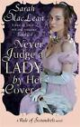 Never Judge a Lady by Her Cover by Sarah MacLean (Paperback, 2014)