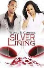 Silver Lining by Wanda B Campbell (Paperback / softback)