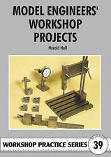 Good, Model Engineers' Workshop Projects (Workshop Practice S), Hall, Harold, Bo