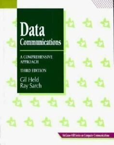 Data-Communications-A-Comprehensive-Approach-by-Ray-Sarch-and-Gilbert-Held