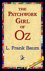 The Patchwork Girl of Oz by L Frank Baum (Hardback, 2006)