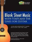 Blank Sheet Music with Staff and Tab Lines for Guitar: 100 Blank Manuscript Pages with Staff and Tab Lines by J Bruce Jones (Paperback / softback)