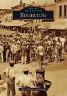 Edgerton by Mark Wilson Scarborough (Paperback / softback, 2014)