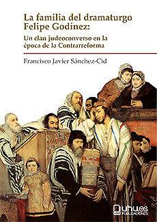 LA FAMILIA DEL DRAMATURGO FELIPE GODíNEZ. NUEVO. Envío URGENTE (IMOSVER)