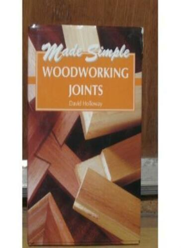 1 of 1 - Woodworking Joints (Made Simple),David Holloway