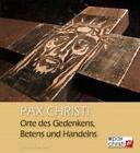Pax Christi von Johannes Schnettler (2008, Gebundene Ausgabe)