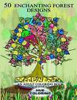 50 Enchanting Forest Designs: An Adult Coloring Book by Hue Coloring (Paperback / softback, 2016)