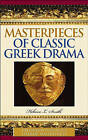 Masterpieces of Classic Greek Drama by Helaine L. Smith (Hardback, 2005)