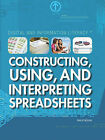 Constructing, Using, and Interpreting Spreadsheets by Philip Wolny (Hardback, 2010)