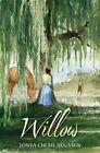 Willow by Tonya Cherie Hegamin (Hardback, 2014)