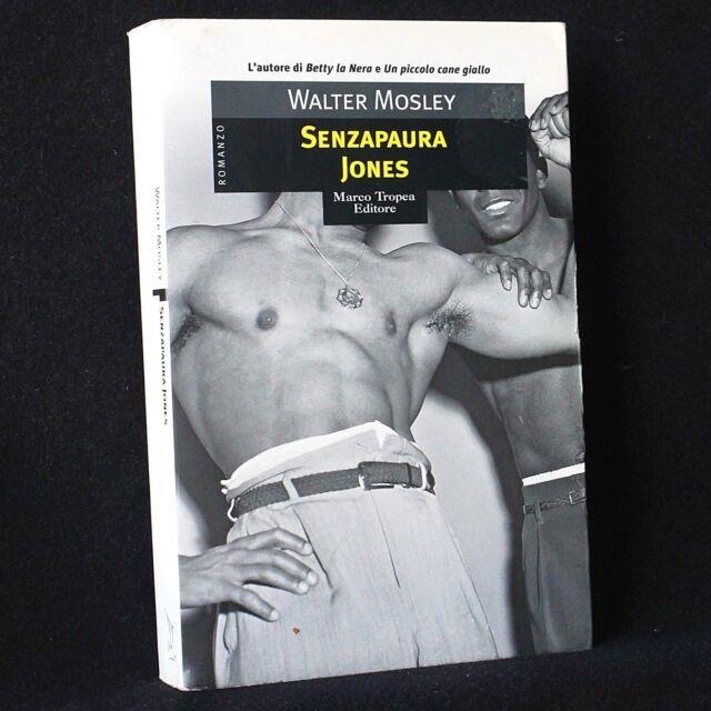 Walter Mosley - Senzapaura Jones - Marco Tropea 2005 - 9788843803637