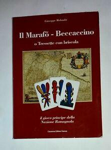 Il marafò. Beccaccino o tresette con briscola - Giuseppe Melandri - Casanova Ed.