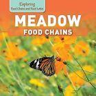 Meadow Food Chains by Katie Kawa (Paperback / softback, 2015)