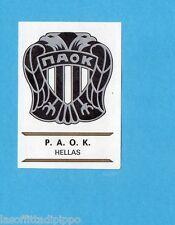 FOOTBALL CLUBS-PANINI 1975-Figurina n.128- PAOK  GRECIA- SCUDETTO -Rec