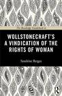 The Routledge Guidebook to Wollstonecraft's A Vindication of the Rights of Woman by Sandrine Berges (Paperback, 2013)