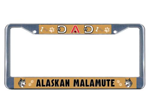 Alaskan Malamute Dog Dad Chrome Metal License Plate Frame Tag Border