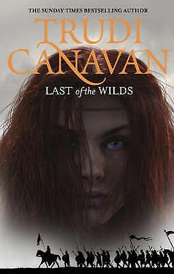 1 of 1 - Last Of The Wilds: Book 2 of the Age of the Five, Canavan, Trudi, Very Good Book