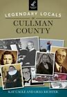 Legendary Locals of Cullman County, Alabama by Kay Cagle, Greg Richter (Paperback / softback, 2014)