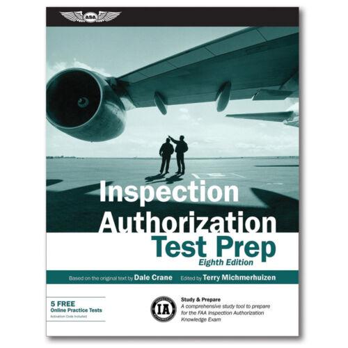 ASA Inspection Authorization Test Prep Book ASA-IA-8