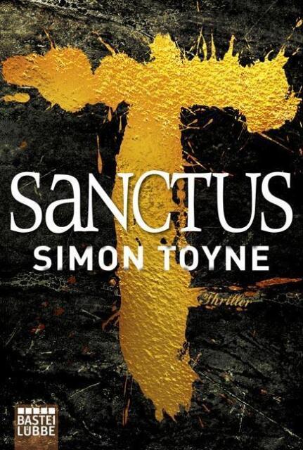 Toyne, Simon - Sanctus: Thriller /4