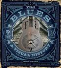 The Blues: A Visual History by Mike Evans (Hardback, 2015)