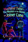 The Foster Twins in the Mystery of the House on Joiner Lane by Jim D Brown, Ina M Brown (Hardback, 2003)
