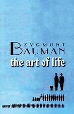 Art of Life by Zygmunt Bauman (2008, Hardcover)
