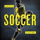 Soccer by Valerie Bodden (Paperback / softback, 2016)
