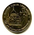 75018 Montmartre, Sacré-Coeur, 125 ans d'adoration, 2010, Monnaie de Paris