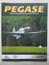 12/2013 REVUE PEGASE N°151 MUSEE AIR YAK NORMANDIE NIEMEN DUXFORD WAR MUSEUM