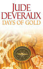 Days of Gold by Jude Deveraux (Paperback, 2010)