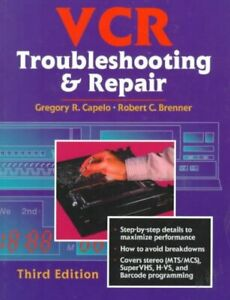 Vcr-Troubleshooting-amp-Repair-Paperback-by-Capelo-Gregory-R-Brenner-Rober