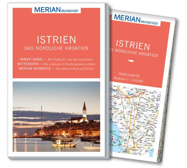 Istrien Das nördliche Kroatien  MERIAN momente - Mit Extra-Karte zum Heraus ...