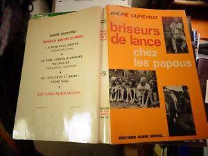Ethnologie-Exploration-Briseur-de-Lance-CHEZ-PAPOUS-Dupeyrat-Nouvelle-Guinee