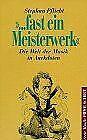 '... fast ein Meisterwerk'. Die Welt der Musik in Anekdote...   Livre   état bon
