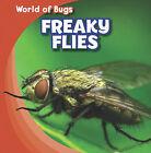 Freaky Flies by Greg Roza (Hardback, 2011)