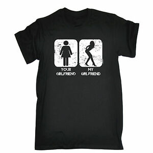 Image Is Loading Your Girlfriend My T SHIRT Offensive Partner